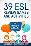 img - for 39 ESL Review Games and Activities: For Teenagers and Adults book / textbook / text book