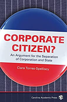 Corporate Citizen?: An Argument for the Separation of Corporation and