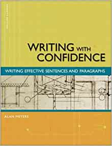 7th composing confidence edition effective essay paragraph writing Find great deals for composing with confidence : writing effective paragraphs and essays by alan meyers (2002, paperback, revised) shop with confidence on ebay.