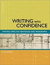 Writing with Confidence: Writing Effective Sentences and Paragraphs (7th Edition)