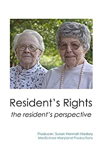 Resident's Rights: The Resident's Perspective