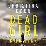 Dead Girl Running: Cape Charade   Christina Dodd