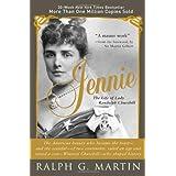 Jennie: The Life of Lady Randolph Churchill