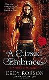 A Cursed Embrace (Weird Girls Novel)