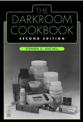 Darkroom Cookbook, Second Editio...