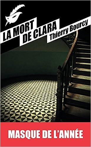La Mort de Clara de Thierry Bourcy Masque de l'année