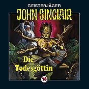 Die Todesgöttin (John Sinclair 78) | Jason Dark
