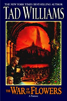 The War Of The Flowers by [Williams, Tad]