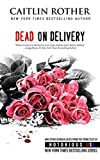 Book Cover for Dead on Delivery (Notorious USA)
