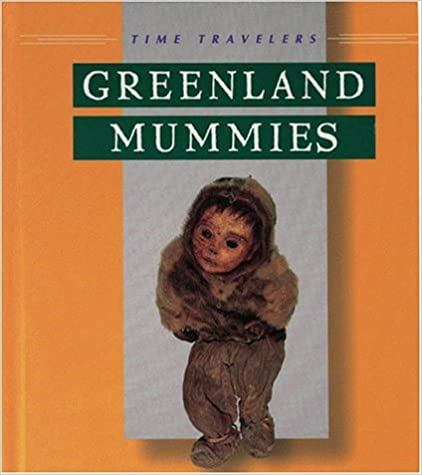 __WORK__ Greenland Mummies (Time Travelers (Twenty First Century)). Newest water users Cable Updated Bronco Every