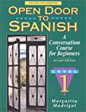 Open Door to Spanish : A Conversation Course for Beginners, Madrigal, Margarita, 0131815202