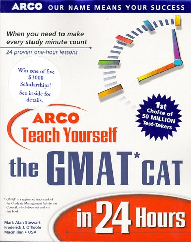 Arco Teach Yourself the Gmat Cat in 24 Hours (Arcos Teach Yourself in 24 Hours Series)