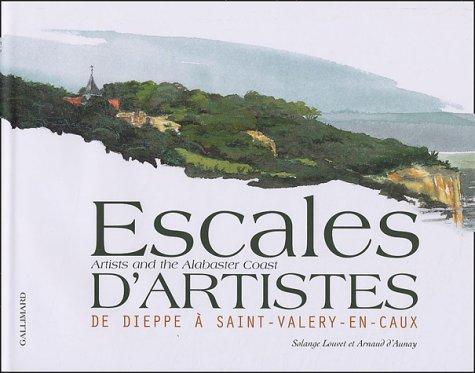 Escales d'artistes : De Dieppe à Saint-Valery-en-Caux