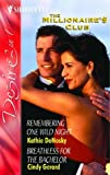 Remembering One Wild Night: AND Breathless for the Bachelor (Silhouette Desire)