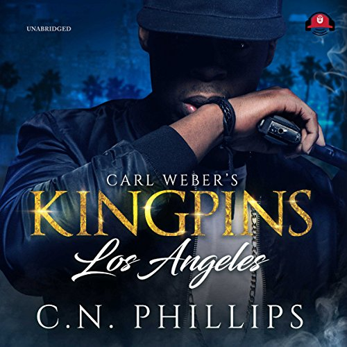 Carl Weber's Kingpins: Los Angeles: The Carl Weber's Kingpins Series, Book 11