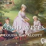 Good Wives   Louisa May Alcott