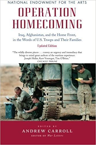 Book Operation Homecoming: Iraq, Afghanistan, and the Home Front, in the Words of U.S. Troops and Their Families, Updated Edition (Research Division Report / National Endowment for the Arts) (2008-05-15)