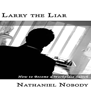 Larry the Liar Audiobook