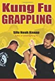 Kung Fu Grappling