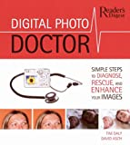 Digital Photo Doctor, David Asch and Tim Daly, 0762106867