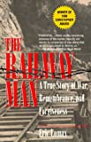 The Railway Man, Eric Lomax, 0345406680