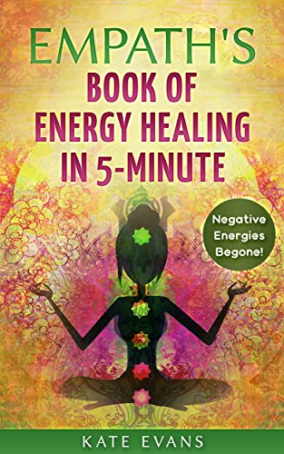 rgy Healing In 5-Minute: Remove Negative Energies & People NOW ()