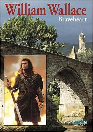 William Wallace: Braveheart
