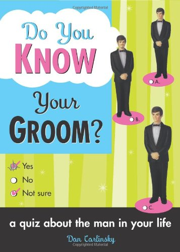 Download Do You Know Your Groom?: A Quiz About the Man in Your Life ebook