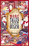 More Tales from Dust River Gulch (Western Adventure)