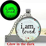Pretty Lee Glow In The Dark Necklace Pendants I Am Loved Inspirational Quote Necklace Pendant Glass Art Photo Glowing Jewelry