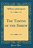 Image of The Taming of the Shrew (Classic Reprint)