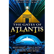 The Gates of Atlantis: The Complete Collection