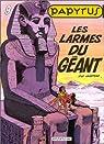 Papyrus, tome 9 : Les larmes du géant par Gieter