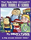 Have Trouble at School, Robert Stanek, 157545212X