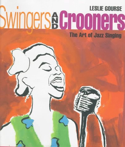 Swingers and Crooners: The Art of Jazz Singing PDF