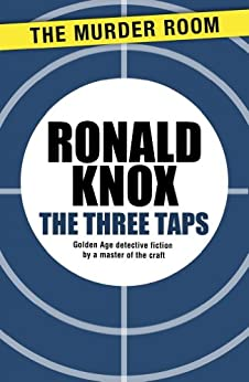 The Three Taps by [Knox, Ronald]