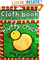 Cloth Book: Fluffy Chick and Friends (Touch and Feel Cloth Books)