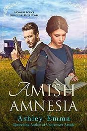 Amish Amnesia (Amish Romance) (Covert Police Detectives Unit Book 3)