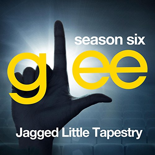 Glee: The Music, Jagged Little...