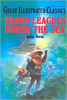 20, 000 Leagues Under the Sea (Great Illustrated Classics
