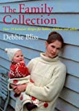Family Collection: Over 25 Knitwear Designs for Babies, Children and Adults