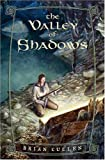 The Valley of Shadows, Brian Cullen, 0765314746