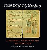 I Will Tell of My War Story, Scott M. Thompson, 0295979437