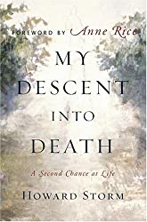 My Descent Into Death: A Second Chance at Life (Hardback) - Common