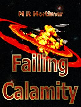 Failing Calamity by [Mortimer, M R]