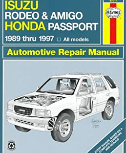 isuzu rodeo amigo honda passport automotive repair manual 1989 rh amazon com 2001 Isuzu Rodeo Mods 2000 Isuzu Hombre