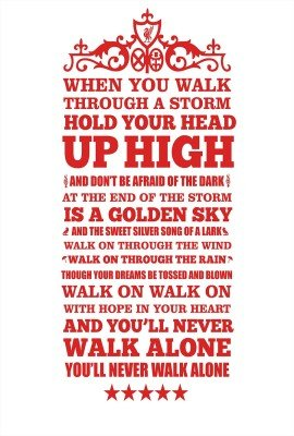 You Will Never Walk Alone - Liverpool - Typography Poster Paper Print(19 Inch X 13 Inch, - Anfield Poster
