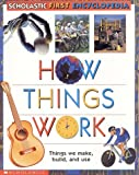 How Things Work, Claire Llewellyn, 0590475304