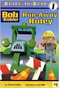 Amazon.com: Run-Away Roley ((Bob the Builder) (Ready to ...