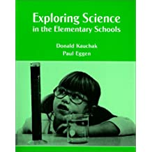 Exploring Science in the Elementary Schools
